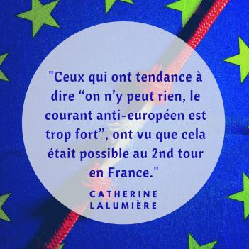 """Ceux qui ont tendance à dire """"on n_y peut rien, le courant anti-européen est trop fort"""", ont vu que cela était possible au 2nd tour en France."""